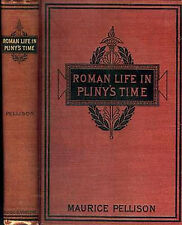Antique 1897 Book Everyday Roman Life in Pliny's Time 74 Fabulous Pix Lithograph