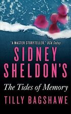 Sidney Sheldon's The Tides of Memory, Tilly Bagshawe, Good Book