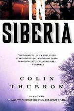 In Siberia by Colin Thubron (2000, Paperback)