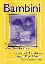 Bambini: The Italian Approach to Infant/Toddler Care (Early Childhood Education