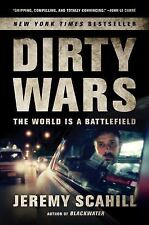 Dirty Wars : The World Is a Battlefield by Jeremy Scahill (2014, Paperback)