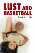 Lust and Basketball (2014, Paperback)