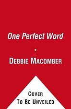 One Perfect Word: One Word Can Make All the Difference Macomber, Debbie Hardcov