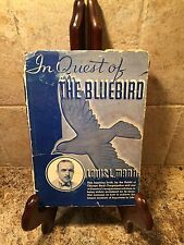 IN QUEST OF THE BLUEBIRD RABBI LOUIS L. MANN CHICAGO SINAI CONGREGATION ~ SIGNED