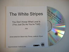 THE WHITE STRIPES : YOU DON'T KNOW WHAT LOVE IS [ CD ACETATE PORT GRATUIT ]