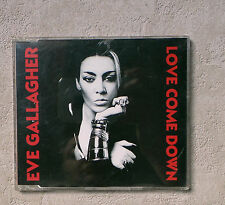 "CD AUDIO MUSIQUE / EVE GALLAGHER ""LOVE COME DOWN"" 4 TRACKS 1991 CD SINGLE"