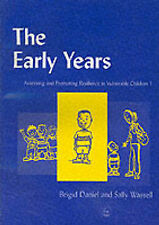 The Early Years: Assessing and Promoting Resilience in Vulnerable Children:...