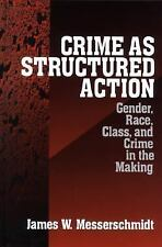 Crime as Structured Action: Gender, Race, Class, and Crime in the Maki-ExLibrary