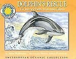 Dolphin's Rescue: The Story of the Pacific White-Sided Dolphin - a Smithsonian O