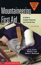Mountaineers Outdoor Basics: Mountaineering First Aid : A Guide to Accident...