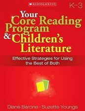Your Core Reading Program and Children's Literature : Effective Strategies...