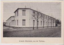 1897  --  PARIS   L ASILE MICHELET RUE DE TOLBIAC   3H851