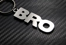 BRO Brother Family Friend Best Friend Friendship Keyring Keychain Key Fob Gift