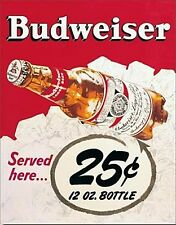 Budweiser 25c metal Wall Sign   420mm x 310mm   (sf)