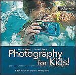 Photography for Kids!: A Fun Guide to Digital Photography (English and-ExLibrary