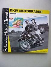 Schrader-Motor-Chronik DKW Motorräder 1949-58 von 1988