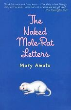 The Naked Mole-Rat Letters, Mary Amato, New Books