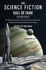 The Science Fiction Hall of Fame, Volume Two A: The Greatest Science Fiction Nov