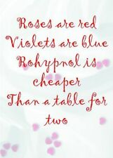 Rohypnol Is Cheaper ~ Roses Are Red Anti Valentines Day Card - PM-RAR022