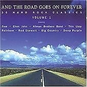 VA - And the Road Goes on Forever, Vol. 1 (36 Hard Rock Classics) (2CD 1996)