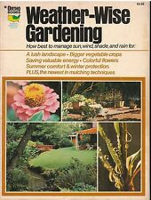 WEATHER WISE GARDENING Ortho Books How to manage Sun, Rain Wind Snow 96 Pgs