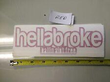 Hellabroke Ballin Aint Free RED Sticker decal Car window bumper jdm illest