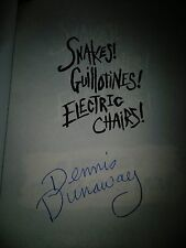Dennis Dunaway SIGNED Book Snakes! Guillotines! Electric Chairs! Alice Cooper