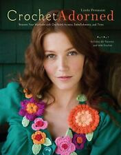 Crochet Adorned: Reinvent Your Wardrobe with Crocheted Accents, Embell-ExLibrary