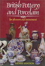 Antique British Pottery Porcelain - Types Makers Dates / Investment Guide Book