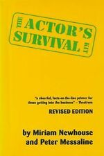 The Actor's Survival Kit by Peter Messaline and Miriam Newhouse (1993,...