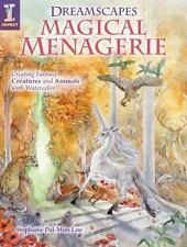Dreamscapes Magical Menagerie: Creating Fantasy Creatures and Animals with Water