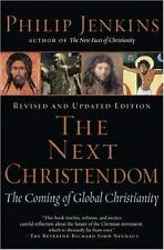 The Next Christendom: The Coming of Global Christianity, Jenkins, Philip, Good B