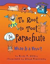 To Root to Toot to Parachute: What Is a Verb (Words Are Categorical)
