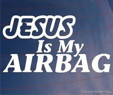JESUS IS MY AIRBAG Funny Religious Car/Van/Bumper/Window JDM EURO Vinyl Sticker