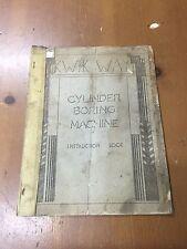 Vintage Kwik Way Cylinder Boring Machine Instruction Book Manual Guide
