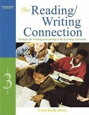 The Reading/Writing Connection: Strategies for Teaching and Learning in the Se..