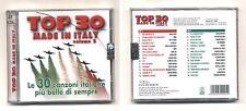 2 Cd TOP 30 MADE IN ITALY Volume 2 le 30 canzoni italiane NUOVO sigillato 2007