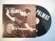DE PALMAS : ELLE S'ENNUIE [ CD SINGLE PORT GRATUIT ]