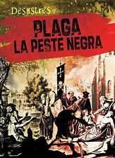 Plaga: La Peste Negra (Plague: The Black Death) (Desastres) (Spanish E-ExLibrary