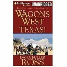 Wagons West: Wagons West Texas! 5 by Dana Fuller Ross (2012, CD, Unabridged)