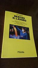 DENTRO IL LAVORO  - L'UNITA' - 1989