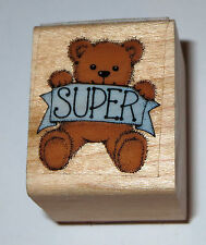 Teddy Bear Super Rubber Stamp Wood Mounted Sayings Kids