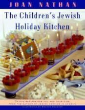 The Children's Jewish Holiday Kitchen: 70 Fun Recipes for You and Your Kids, fro