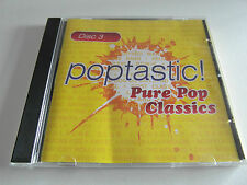 Poptastic! Pure Pop Classics Disc 3 - Various (CD Album) Very Good