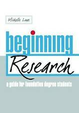Beginning Research: A Guide for Foundation Degree Students-ExLibrary