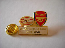 a1 PSV EINDHOVEN - ARSENAL cup uefa champions league 2005 spilla football pin