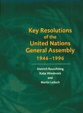 Key Resolutions of the United Nations General Assembly 1946-1996