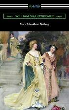 Much ADO about Nothing (Annotated by Henry N. Hudson with an Introduction by...