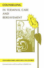 Counselling in Terminal Care and Bereavement, Colin Murray Parkes