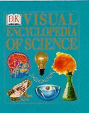 Visual Encyclopedia of Science by Dorling Kindersley Publishing Staff (2000,...
